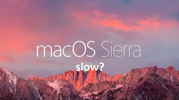 mac-os-sierra-slow-fixes-here